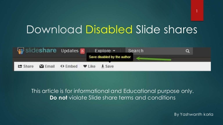 how to download slideshare ppts which are disabled by the author