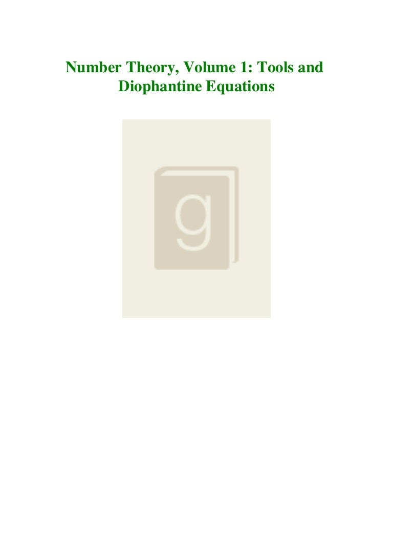 Free Ebook DOWNLOAD FREE Number Theory  Volume 1 Tools and Diophantine Equations [ PDF ] Ebook