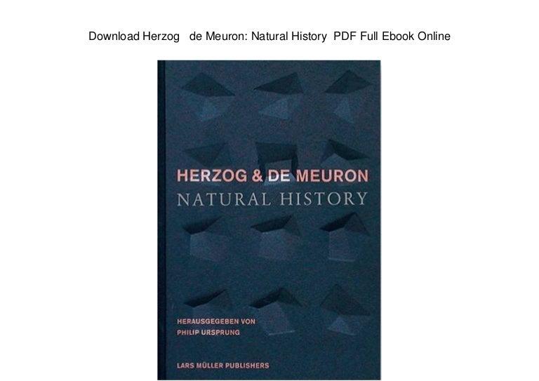 Download Herzog de Meuron: Natural History PDF Full Ebook Online