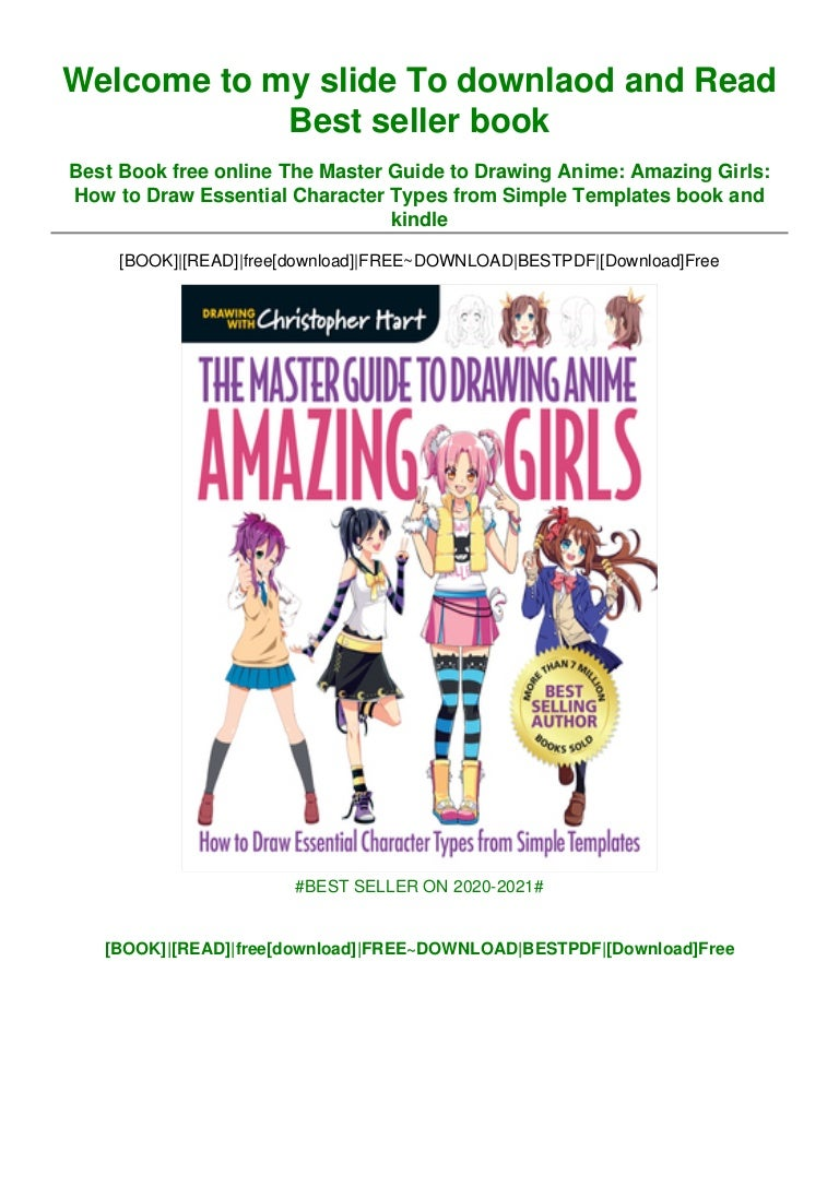 Free [DOWNLOAD IN ~*PDF The Master Guide to Drawing Anime: Amazing Girls: How to Draw Essential Character Types from Simple Templates ^EPub]