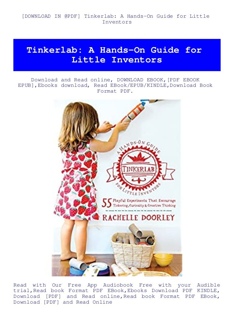 Free [DOWNLOAD IN @PDF] Tinkerlab A Hands-On Guide for Little Inventors (DOWNLOAD E.B.O.O.K.^)