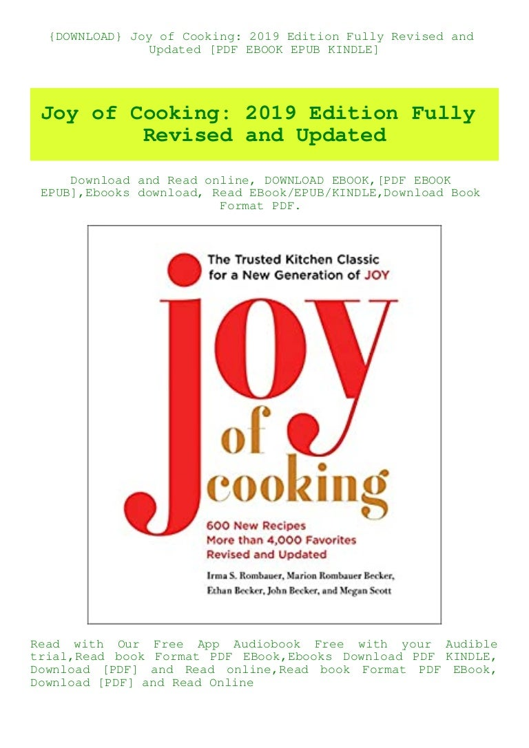 Free {DOWNLOAD} Joy of Cooking 2019 Edition Fully Revised and Updated [PDF EBOOK EPUB KINDLE]