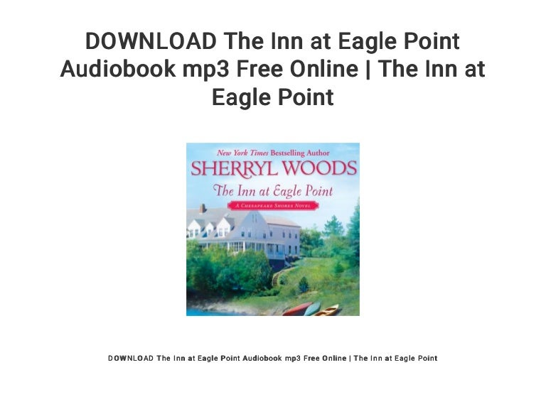 Download The Inn At Eagle Point Audiobook Mp3 Free Online The Inn A