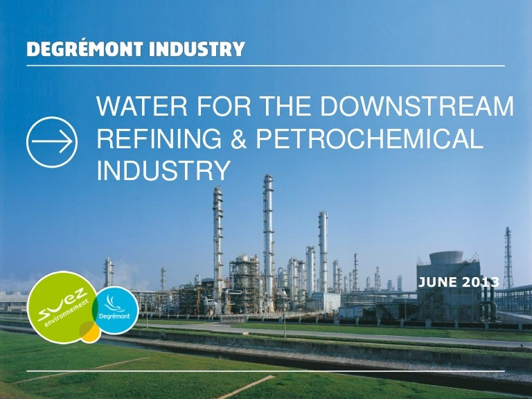 EN - Presentation Water treatment for the Downstream Oil