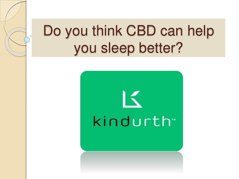 Do You Think CBD can Help You Sleep