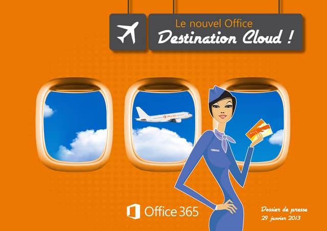 Dossier de presse Microsoft Office 2013