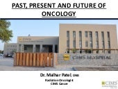 Past, Present and Future of Oncology