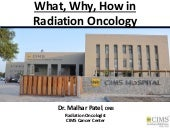 Why, What and How in Radiation Oncology