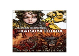 ~[E-BOOK_DOWNLOAD] LIBRARY~ Dragon Girl and Monkey King The Art of Katsuya Terada ^^Full_Books^^