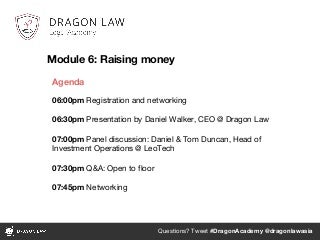 Legal Academy by Dragon Law: Early Stage Funding - ACE 11 Aug