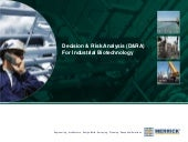 Decision & Risk Analysis for Industrial Biotechnology
