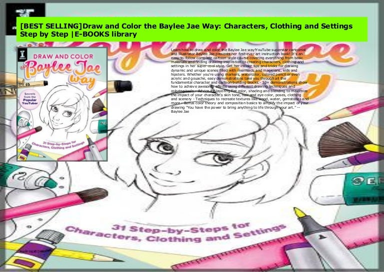 - BEST SELLING]Draw And Color The Baylee Jae Way: Characters, Clothing…