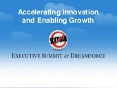 Dreamforce Executive Summit  - Accelerating Innovation and Growth