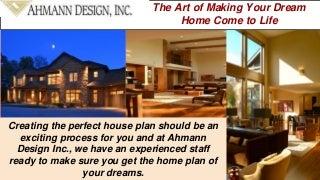 dream home floor plans ahmann design