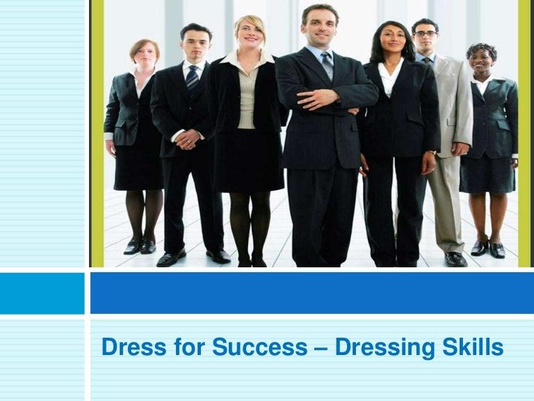 Dress for success dressing skills