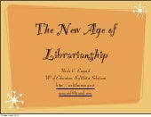 The New Age of Librarianship
