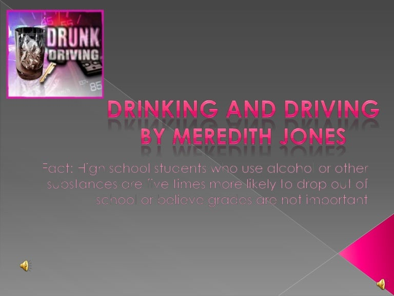 drunk and driving essay Drunk driving essay sample driving under the influence of alcohol has affected and devastated countless people's lives driving under the influence is one of the most dangerous situations you can put yourself or someone else into.