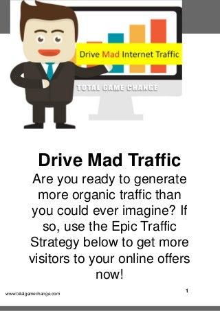 Drive Mad Internet Traffic: Offline Marketing