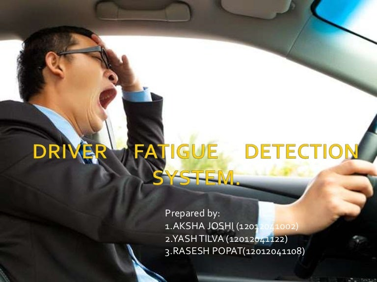 Driver Fatigue Detection System