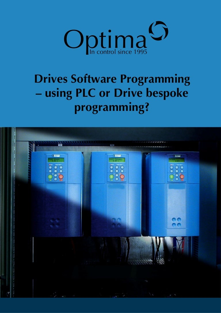Drives Software Programming – using PLC or Drive bespoke programming?