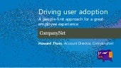 Driving user adoption — Howard Thain