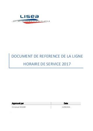 Document de Référence de la Ligne (DRL) - LGV SEA Tours-Bordeaux - Republication du 12.09.16 soumise à consultation
