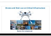 Drones and their use on critical infrastructure