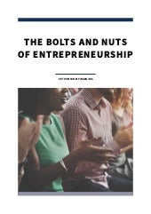 The Bolts and Nuts of Entrepreneurship
