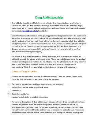 Drug addiction help -Drug addiction treatment