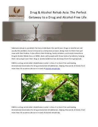 Drug & Alcohol Rehab Asia: The Perfect Getaway to a Drug and Alcohol-Free Life