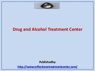 Drug and alcohol treatment center
