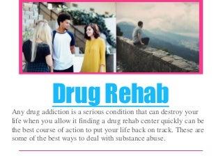 Drug Rehabilitation Process