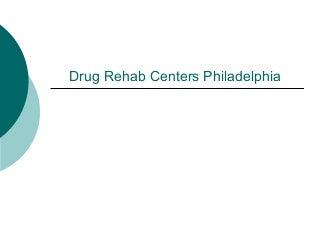 drug rehab philadelphia