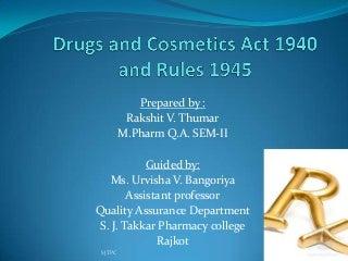 Drugs & cosmetics act 1940