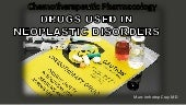 Drugs Used in Neoplastic Disorders