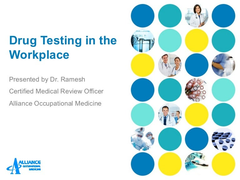 the economic significance of drug testing in the workplace Update your workplace program a detailed, well-communicated drug policy is essential for every company get an overview of test types and what substances should be included.