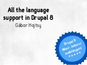 All the language support in Drupal 8 - At Drupalaton 2014