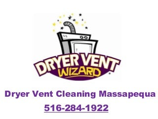 Dryer Vent Cleaning Massapequa 516-284-1922
