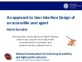 An approach to User Interface Design of an accessible user agent