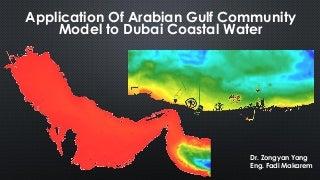DSD-INT 2021 | Slides - Application Of Arabian Gulf Community Model to Dubai Coastal Water