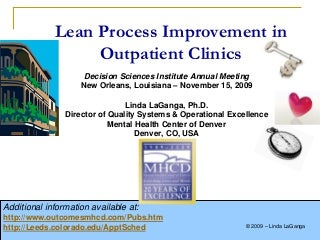 Lean Process Improvement In Outpatient Clinics