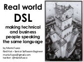 Real world DSL - making technical and business people speaking the same language