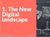 Digital Strategy - Lecture 1 - The New Digital Landscape