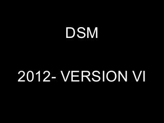 Dsm 2012 Version 2