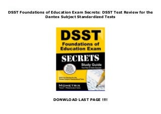DSST Foundations of Education Exam Secrets: DSST Test Review for the Dantes Subject Standardized Tests