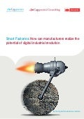 Smart Factories: How can manufacturers realize the potential of digital industrial revolution