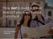 How NOT to build a travel brand, using mistakes to learn what customers really want