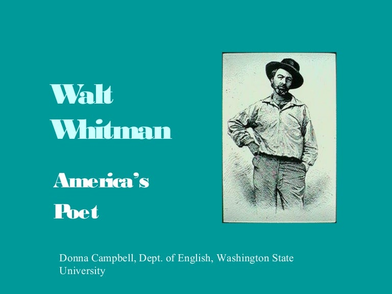 whitman as a poet of the soul uniqueness of walt whitmans poetry Walt whitman is america's world poet—a latter-day successor to homer, virgil, dante, and shakespeare in leaves of grass (1855), he celebrated democracy, nature, love, and friendship this monumental work chanted praises to the body as well as to the soul, and found beauty and reassurance even in death.