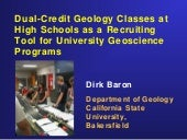 Dual-Credit Geology Classes at High Schools as a Recruiting Tool for University Geoscience Programs
