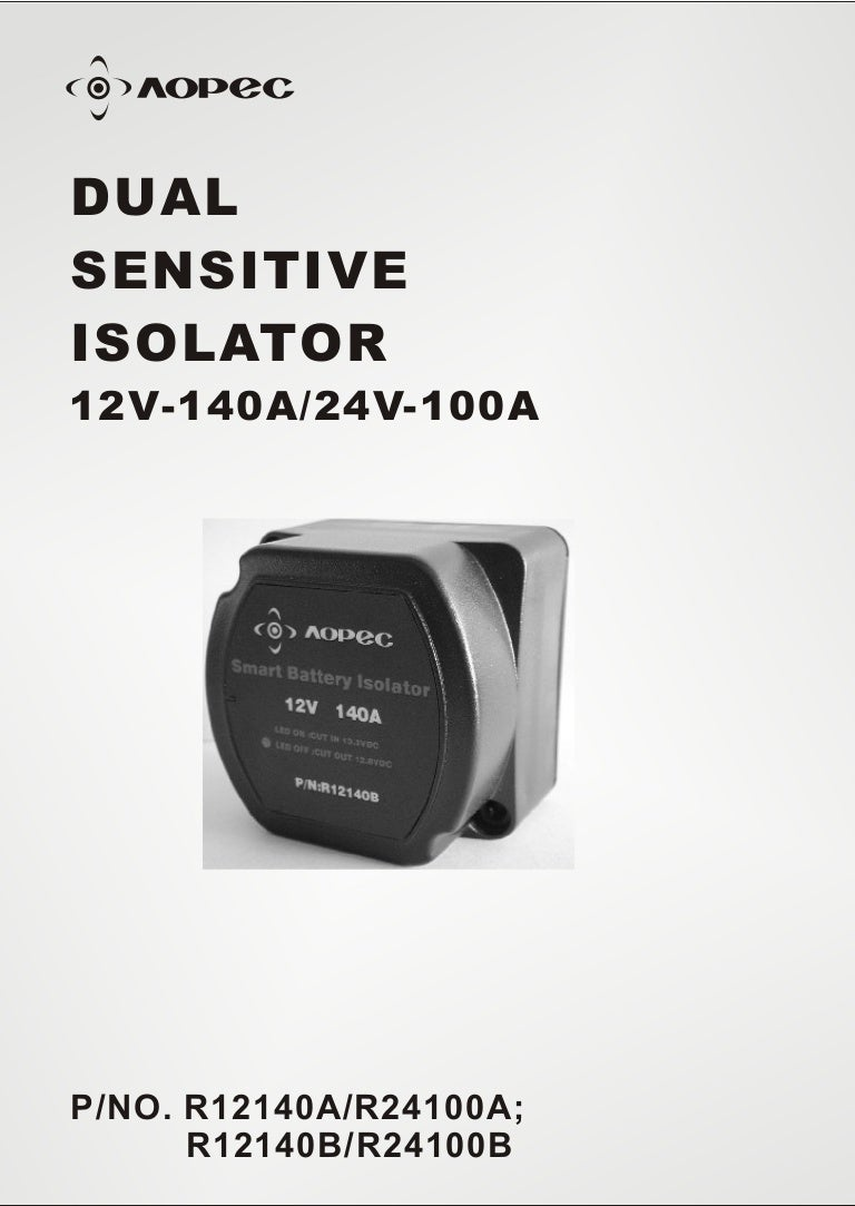 Dual Sensitive Isolator R12140 A R12140b How Does Battery Work